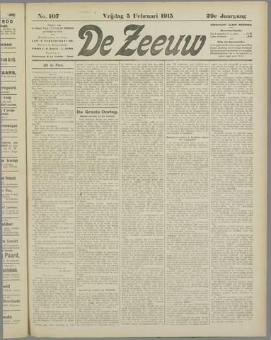 De Zeeuw. Christelijk-historisch nieuwsblad voor Zeeland 1915-02-05