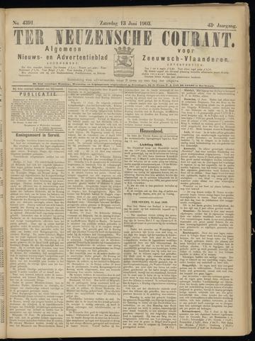 Ter Neuzensche Courant. Algemeen Nieuws- en Advertentieblad voor Zeeuwsch-Vlaanderen / Neuzensche Courant ... (idem) / (Algemeen) nieuws en advertentieblad voor Zeeuwsch-Vlaanderen 1903-06-13