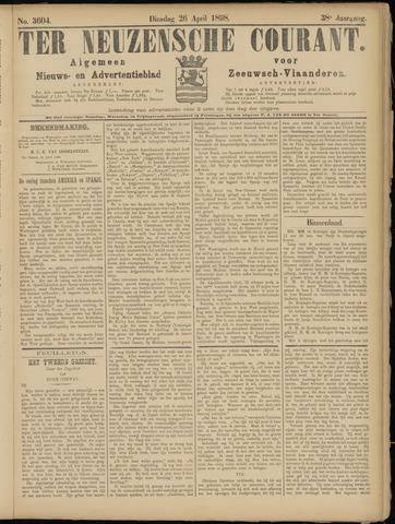 Ter Neuzensche Courant. Algemeen Nieuws- en Advertentieblad voor Zeeuwsch-Vlaanderen / Neuzensche Courant ... (idem) / (Algemeen) nieuws en advertentieblad voor Zeeuwsch-Vlaanderen 1898-04-26