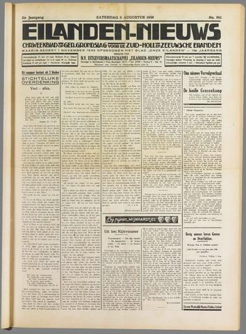 Eilanden-nieuws. Christelijk streekblad op gereformeerde grondslag 1938-08-06