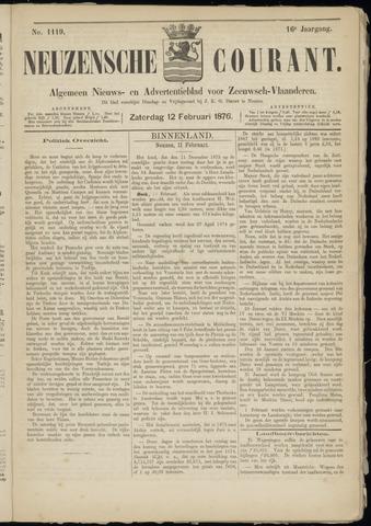 Ter Neuzensche Courant. Algemeen Nieuws- en Advertentieblad voor Zeeuwsch-Vlaanderen / Neuzensche Courant ... (idem) / (Algemeen) nieuws en advertentieblad voor Zeeuwsch-Vlaanderen 1876-02-12