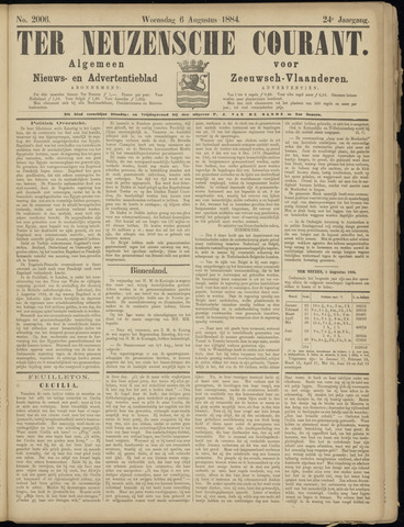 Ter Neuzensche Courant. Algemeen Nieuws- en Advertentieblad voor Zeeuwsch-Vlaanderen / Neuzensche Courant ... (idem) / (Algemeen) nieuws en advertentieblad voor Zeeuwsch-Vlaanderen 1884-08-06