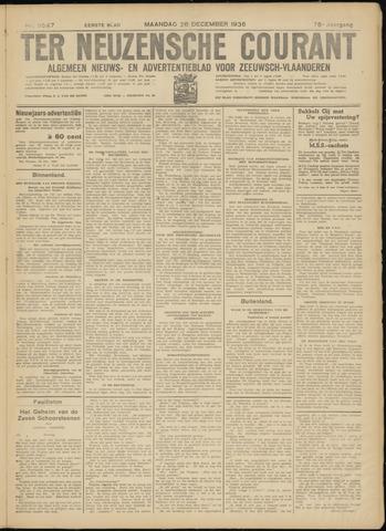 Ter Neuzensche Courant. Algemeen Nieuws- en Advertentieblad voor Zeeuwsch-Vlaanderen / Neuzensche Courant ... (idem) / (Algemeen) nieuws en advertentieblad voor Zeeuwsch-Vlaanderen 1936-12-28