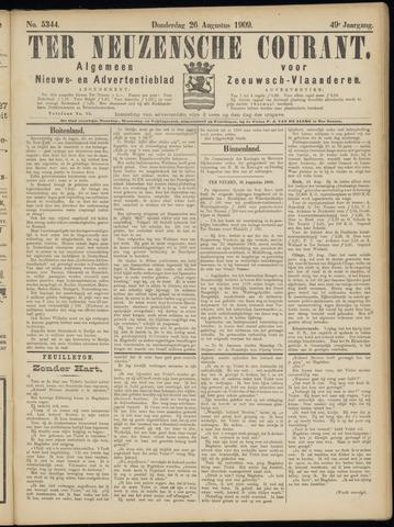Ter Neuzensche Courant. Algemeen Nieuws- en Advertentieblad voor Zeeuwsch-Vlaanderen / Neuzensche Courant ... (idem) / (Algemeen) nieuws en advertentieblad voor Zeeuwsch-Vlaanderen 1909-08-26