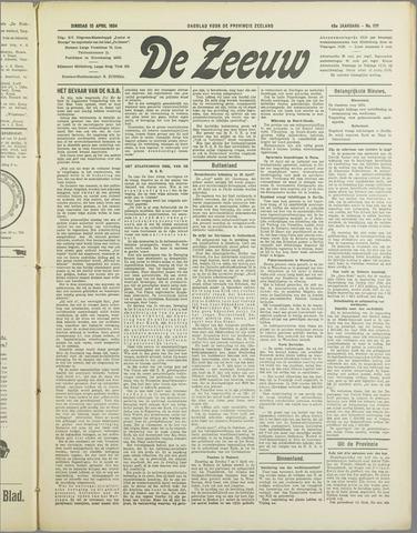 De Zeeuw. Christelijk-historisch nieuwsblad voor Zeeland 1934-04-10