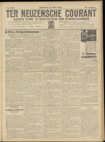 Ter Neuzensche Courant. Algemeen Nieuws- en Advertentieblad voor Zeeuwsch-Vlaanderen / Neuzensche Courant ... (idem) / (Algemeen) nieuws en advertentieblad voor Zeeuwsch-Vlaanderen 1936-04-20