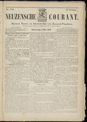 Ter Neuzensche Courant. Algemeen Nieuws- en Advertentieblad voor Zeeuwsch-Vlaanderen / Neuzensche Courant ... (idem) / (Algemeen) nieuws en advertentieblad voor Zeeuwsch-Vlaanderen 1876-05-03