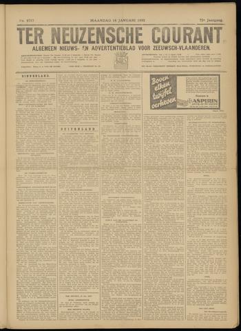 Ter Neuzensche Courant. Algemeen Nieuws- en Advertentieblad voor Zeeuwsch-Vlaanderen / Neuzensche Courant ... (idem) / (Algemeen) nieuws en advertentieblad voor Zeeuwsch-Vlaanderen 1932-01-18