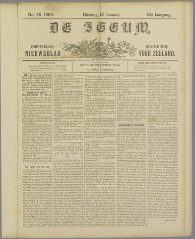 De Zeeuw. Christelijk-historisch nieuwsblad voor Zeeland 1904-01-12