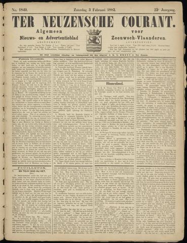 Ter Neuzensche Courant. Algemeen Nieuws- en Advertentieblad voor Zeeuwsch-Vlaanderen / Neuzensche Courant ... (idem) / (Algemeen) nieuws en advertentieblad voor Zeeuwsch-Vlaanderen 1883-02-03