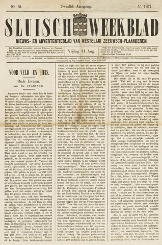 Sluisch Weekblad. Nieuws- en advertentieblad voor Westelijk Zeeuwsch-Vlaanderen 1871-08-11