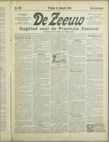 De Zeeuw. Christelijk-historisch nieuwsblad voor Zeeland 1930-01-31