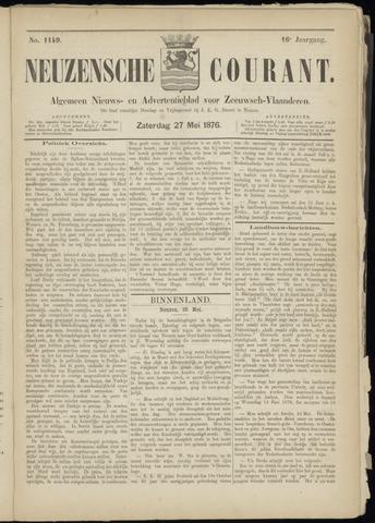 Ter Neuzensche Courant. Algemeen Nieuws- en Advertentieblad voor Zeeuwsch-Vlaanderen / Neuzensche Courant ... (idem) / (Algemeen) nieuws en advertentieblad voor Zeeuwsch-Vlaanderen 1876-05-27