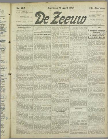 De Zeeuw. Christelijk-historisch nieuwsblad voor Zeeland 1918-04-06