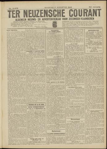 Ter Neuzensche Courant. Algemeen Nieuws- en Advertentieblad voor Zeeuwsch-Vlaanderen / Neuzensche Courant ... (idem) / (Algemeen) nieuws en advertentieblad voor Zeeuwsch-Vlaanderen 1942-08-17