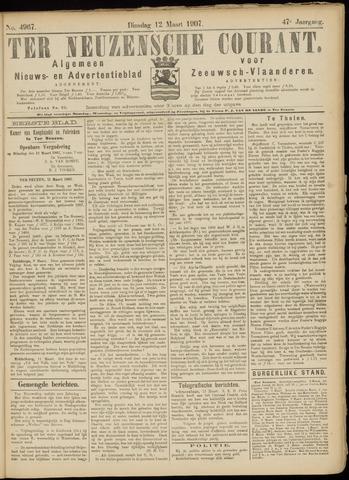 Ter Neuzensche Courant. Algemeen Nieuws- en Advertentieblad voor Zeeuwsch-Vlaanderen / Neuzensche Courant ... (idem) / (Algemeen) nieuws en advertentieblad voor Zeeuwsch-Vlaanderen 1907-03-12