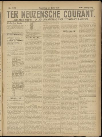 Ter Neuzensche Courant. Algemeen Nieuws- en Advertentieblad voor Zeeuwsch-Vlaanderen / Neuzensche Courant ... (idem) / (Algemeen) nieuws en advertentieblad voor Zeeuwsch-Vlaanderen 1921-06-27