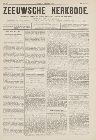 Zeeuwsche kerkbode, weekblad gewijd aan de belangen der gereformeerde kerken/ Zeeuwsch kerkblad 1936-11-27
