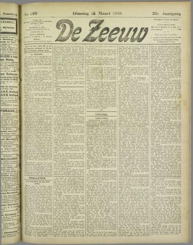 De Zeeuw. Christelijk-historisch nieuwsblad voor Zeeland 1921-03-15