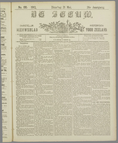 De Zeeuw. Christelijk-historisch nieuwsblad voor Zeeland 1912-05-21