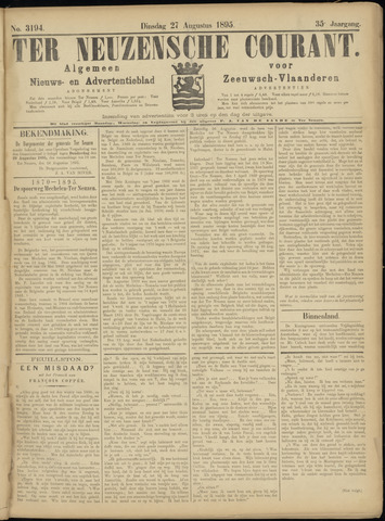 Ter Neuzensche Courant. Algemeen Nieuws- en Advertentieblad voor Zeeuwsch-Vlaanderen / Neuzensche Courant ... (idem) / (Algemeen) nieuws en advertentieblad voor Zeeuwsch-Vlaanderen 1895-08-27