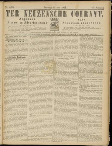 Ter Neuzensche Courant. Algemeen Nieuws- en Advertentieblad voor Zeeuwsch-Vlaanderen / Neuzensche Courant ... (idem) / (Algemeen) nieuws en advertentieblad voor Zeeuwsch-Vlaanderen 1907-06-22