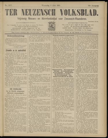 Ter Neuzensch Volksblad. Vrijzinnig nieuws- en advertentieblad voor Zeeuwsch- Vlaanderen / Zeeuwsch Nieuwsblad. Nieuws- en advertentieblad voor Zeeland 1915-06-02