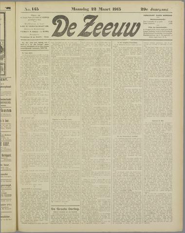 De Zeeuw. Christelijk-historisch nieuwsblad voor Zeeland 1915-03-22