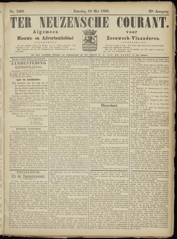 Ter Neuzensche Courant. Algemeen Nieuws- en Advertentieblad voor Zeeuwsch-Vlaanderen / Neuzensche Courant ... (idem) / (Algemeen) nieuws en advertentieblad voor Zeeuwsch-Vlaanderen 1888-05-19