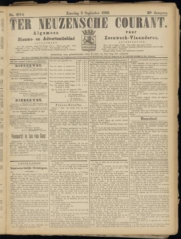 Ter Neuzensche Courant. Algemeen Nieuws- en Advertentieblad voor Zeeuwsch-Vlaanderen / Neuzensche Courant ... (idem) / (Algemeen) nieuws en advertentieblad voor Zeeuwsch-Vlaanderen 1899-09-09