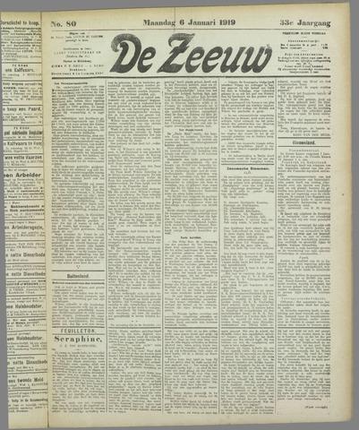 De Zeeuw. Christelijk-historisch nieuwsblad voor Zeeland 1919-01-06
