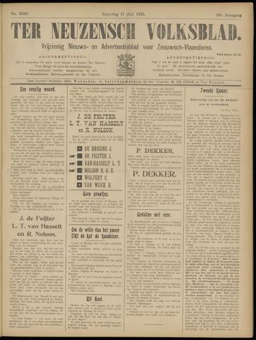 Ter Neuzensch Volksblad. Vrijzinnig nieuws- en advertentieblad voor Zeeuwsch- Vlaanderen / Zeeuwsch Nieuwsblad. Nieuws- en advertentieblad voor Zeeland 1915-07-17