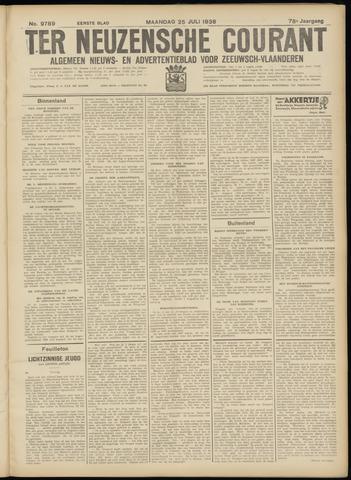 Ter Neuzensche Courant. Algemeen Nieuws- en Advertentieblad voor Zeeuwsch-Vlaanderen / Neuzensche Courant ... (idem) / (Algemeen) nieuws en advertentieblad voor Zeeuwsch-Vlaanderen 1938-07-25