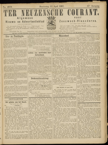Ter Neuzensche Courant. Algemeen Nieuws- en Advertentieblad voor Zeeuwsch-Vlaanderen / Neuzensche Courant ... (idem) / (Algemeen) nieuws en advertentieblad voor Zeeuwsch-Vlaanderen 1907-04-11