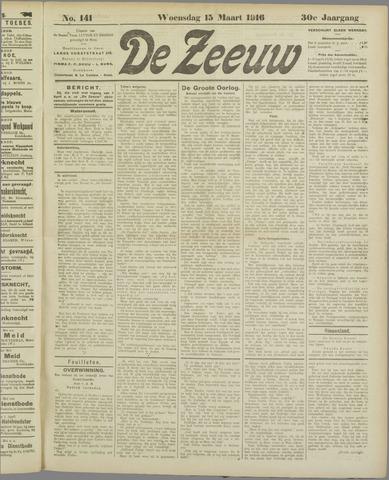 De Zeeuw. Christelijk-historisch nieuwsblad voor Zeeland 1916-03-15