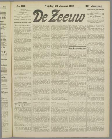 De Zeeuw. Christelijk-historisch nieuwsblad voor Zeeland 1915-01-29