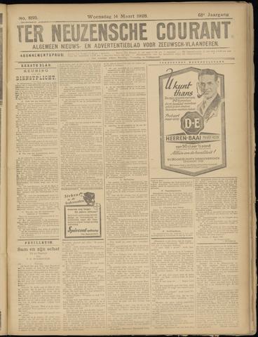 Ter Neuzensche Courant. Algemeen Nieuws- en Advertentieblad voor Zeeuwsch-Vlaanderen / Neuzensche Courant ... (idem) / (Algemeen) nieuws en advertentieblad voor Zeeuwsch-Vlaanderen 1928-03-14