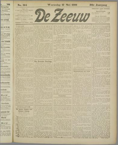 De Zeeuw. Christelijk-historisch nieuwsblad voor Zeeland 1916-05-17