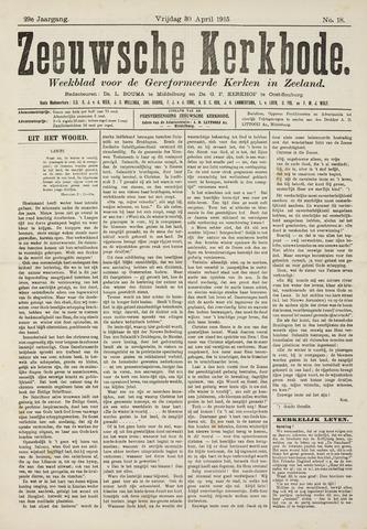 Zeeuwsche kerkbode, weekblad gewijd aan de belangen der gereformeerde kerken/ Zeeuwsch kerkblad 1915-04-30