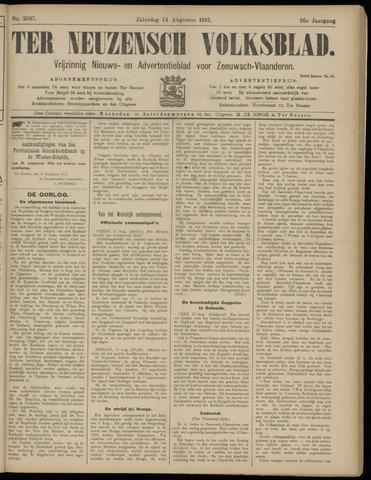 Ter Neuzensch Volksblad. Vrijzinnig nieuws- en advertentieblad voor Zeeuwsch- Vlaanderen / Zeeuwsch Nieuwsblad. Nieuws- en advertentieblad voor Zeeland 1915-08-14