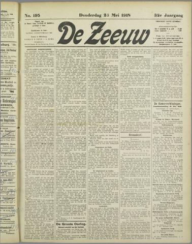De Zeeuw. Christelijk-historisch nieuwsblad voor Zeeland 1918-05-23
