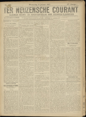 Ter Neuzensche Courant. Algemeen Nieuws- en Advertentieblad voor Zeeuwsch-Vlaanderen / Neuzensche Courant ... (idem) / (Algemeen) nieuws en advertentieblad voor Zeeuwsch-Vlaanderen 1927-01-19