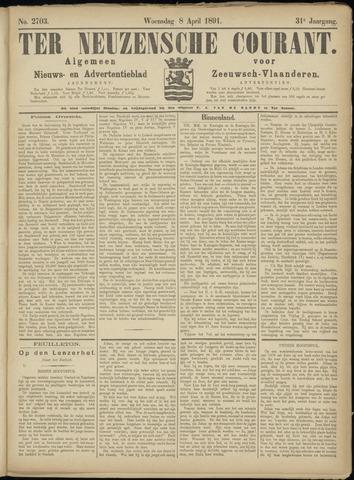 Ter Neuzensche Courant. Algemeen Nieuws- en Advertentieblad voor Zeeuwsch-Vlaanderen / Neuzensche Courant ... (idem) / (Algemeen) nieuws en advertentieblad voor Zeeuwsch-Vlaanderen 1891-04-08