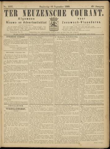 Ter Neuzensche Courant. Algemeen Nieuws- en Advertentieblad voor Zeeuwsch-Vlaanderen / Neuzensche Courant ... (idem) / (Algemeen) nieuws en advertentieblad voor Zeeuwsch-Vlaanderen 1908-09-10