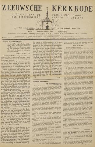 Zeeuwsche kerkbode, weekblad gewijd aan de belangen der gereformeerde kerken/ Zeeuwsch kerkblad 1946-05-10