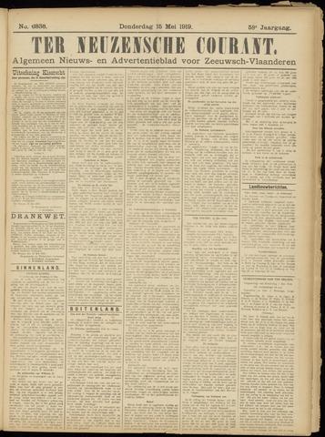 Ter Neuzensche Courant. Algemeen Nieuws- en Advertentieblad voor Zeeuwsch-Vlaanderen / Neuzensche Courant ... (idem) / (Algemeen) nieuws en advertentieblad voor Zeeuwsch-Vlaanderen 1919-05-15