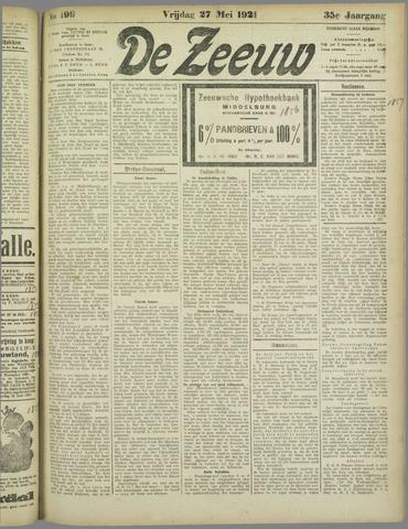 De Zeeuw. Christelijk-historisch nieuwsblad voor Zeeland 1921-05-27