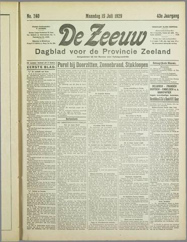 De Zeeuw. Christelijk-historisch nieuwsblad voor Zeeland 1929-07-15
