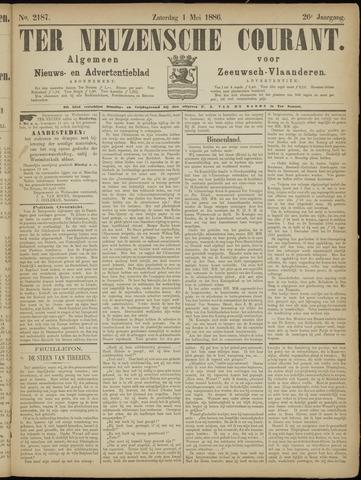 Ter Neuzensche Courant. Algemeen Nieuws- en Advertentieblad voor Zeeuwsch-Vlaanderen / Neuzensche Courant ... (idem) / (Algemeen) nieuws en advertentieblad voor Zeeuwsch-Vlaanderen 1886-05-01