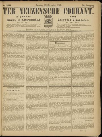 Ter Neuzensche Courant. Algemeen Nieuws- en Advertentieblad voor Zeeuwsch-Vlaanderen / Neuzensche Courant ... (idem) / (Algemeen) nieuws en advertentieblad voor Zeeuwsch-Vlaanderen 1896-12-12